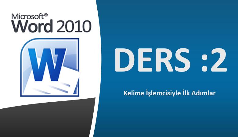 Microsoft Word 2010 Görsel Eğitim Ders-2